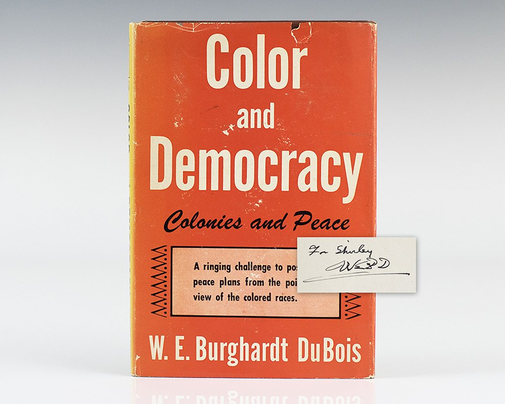 Color and Democracy: Colonies and Peace.