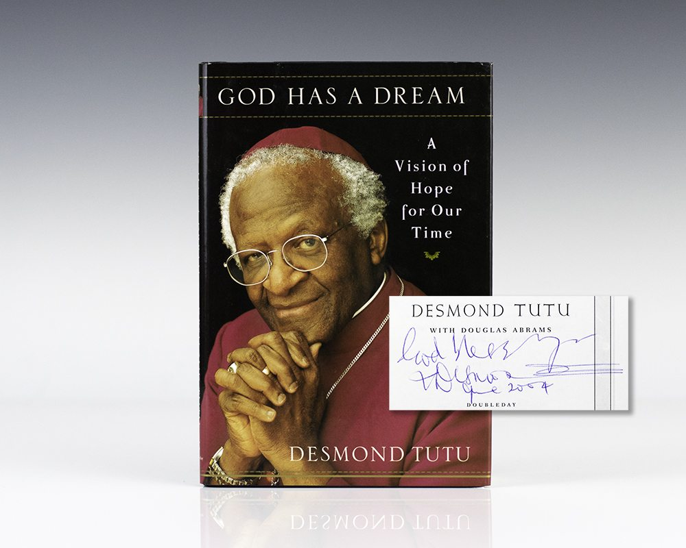 God Has a Dream: A Vision of Hope for Our Time.