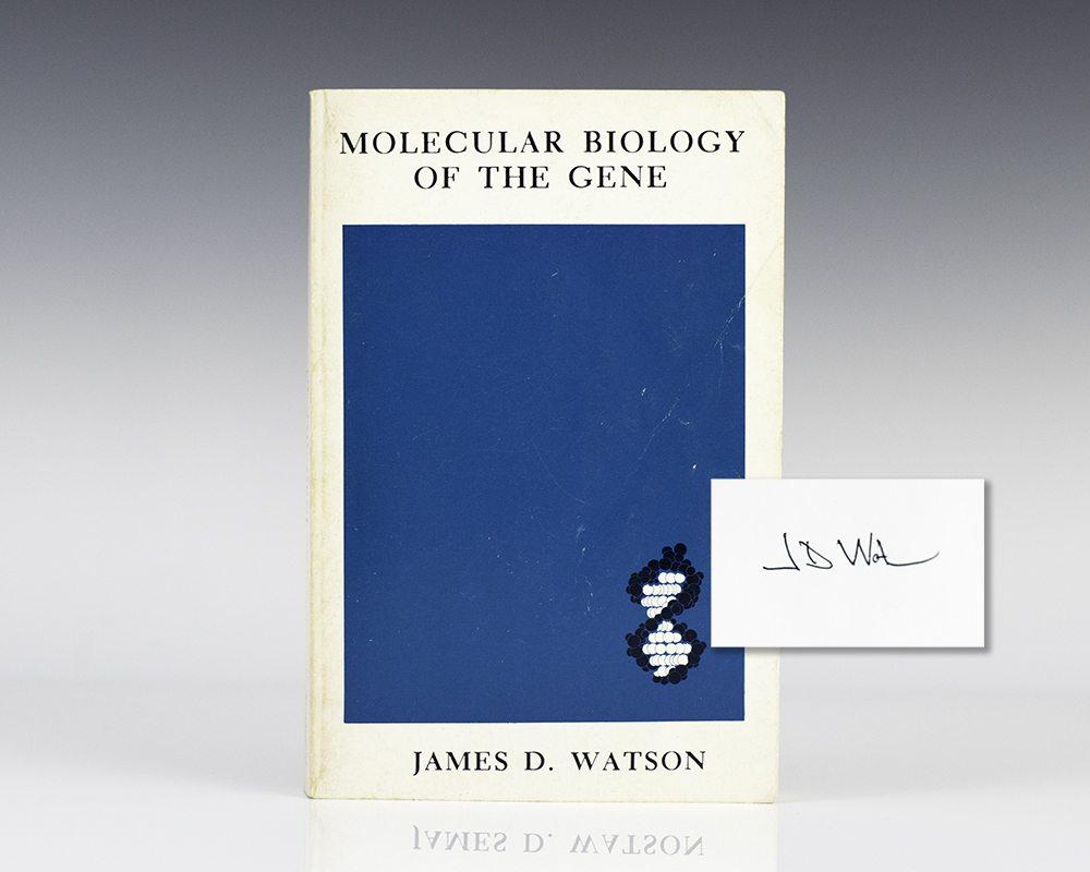 Molecular Biology of the Gene.