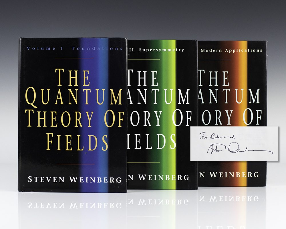 The Quantum Theory Of Fields Volumes I,II,III.