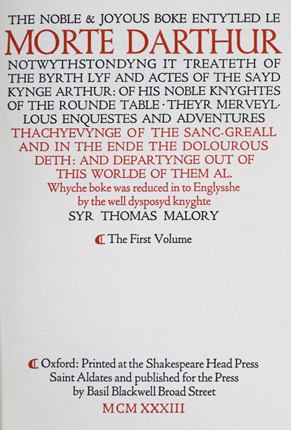 The Noble and Joyous Boke Entytled Le Morte D'Arthur.