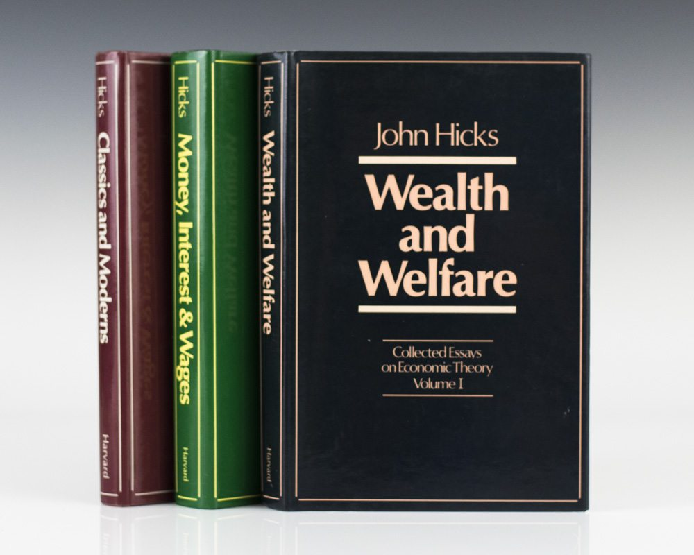 Collected Essays on Economic Theory. Wealth and Welfare. With: Money, Interest and Wages. With: Classics and Moderns.