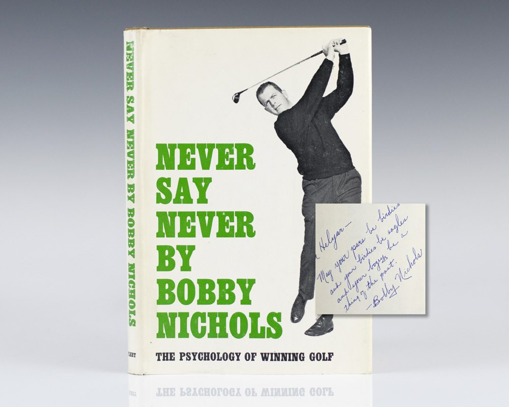 Never Say Never: The Psychology of Winning Golf.