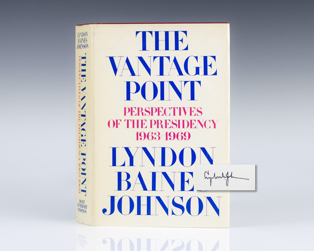 The Vantage Point: Perspectives on the Presidency.