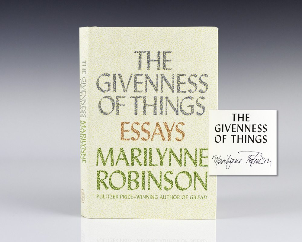 The Givenness of Things: Essays.
