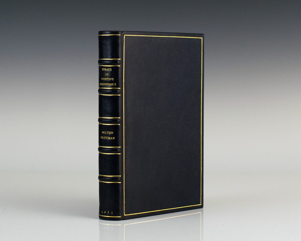 essays in positive economics milton friedman first edition essays in positive economics