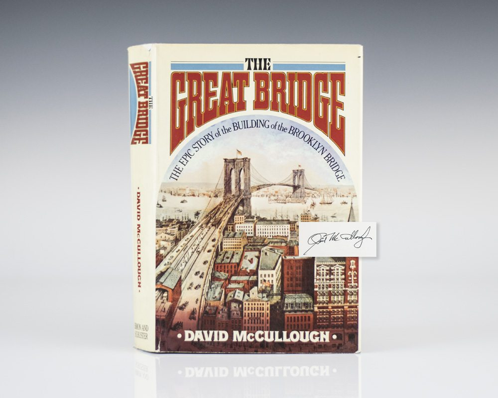 The Great Bridge: The Epic Story of the Building of the Brooklyn Bridge.