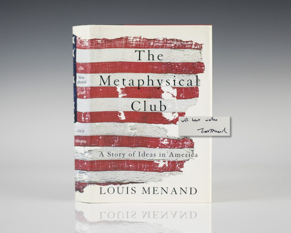 The Metaphysical Club: A Story of Ideas in America.