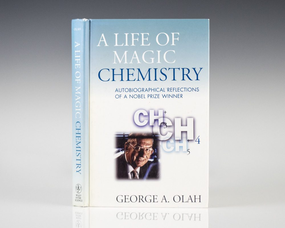 Life of Magic Chemistry: Autobiographical Reflections of A Nobel Prize Winner.