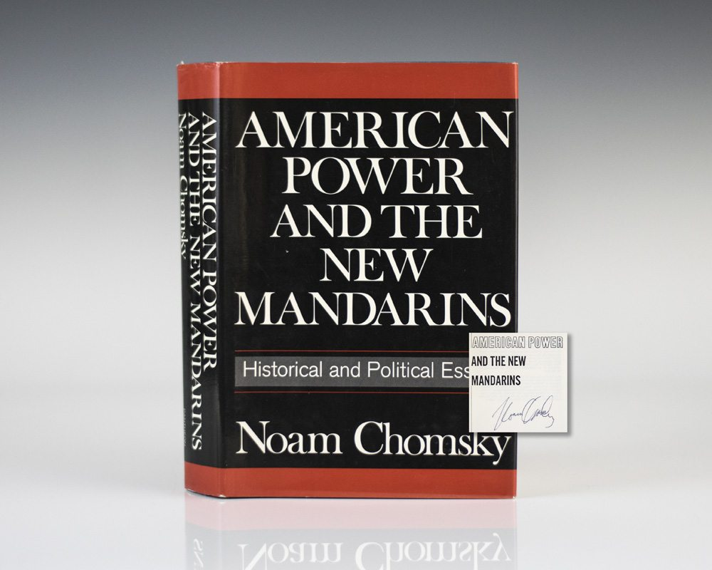 american power and the new mandarins historical and political essays [4e683c] - american power and the new mandarins historical and political essays american power and the new mandarins historical and political essays noam.