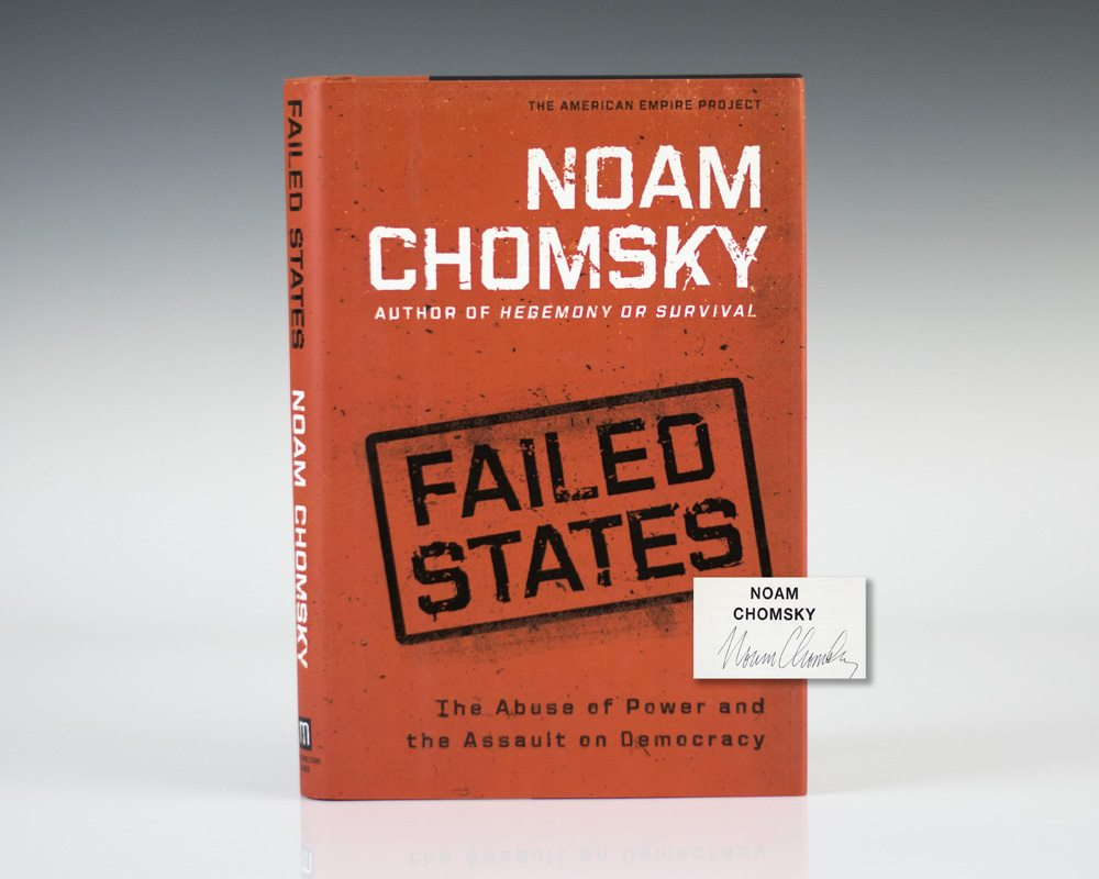 Failed States: The Abuse of Power and the Assault on Democracy.