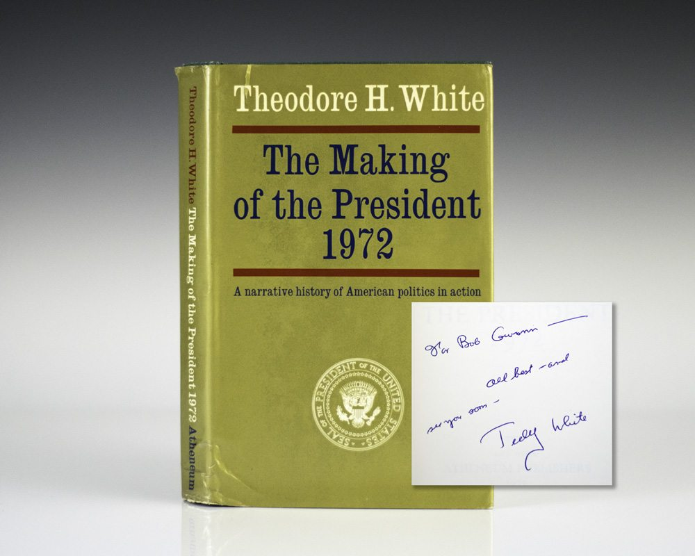 The Making of the President 1972: A Narrative History of American Politics in Action.