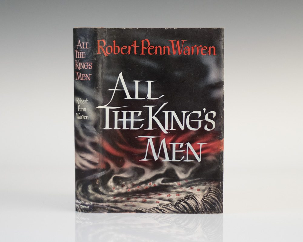 an analysis of penn warrens novel all the kings men Their book, and its companion  all the king's men won warren the first of three pulitzer prizes made into a play, a motion picture, and an opera, the novel was .