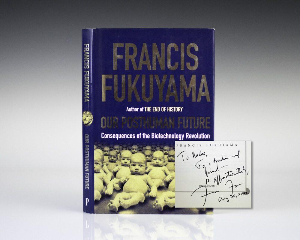 Our Posthuman Future Fukuyama First Edition Signed border=