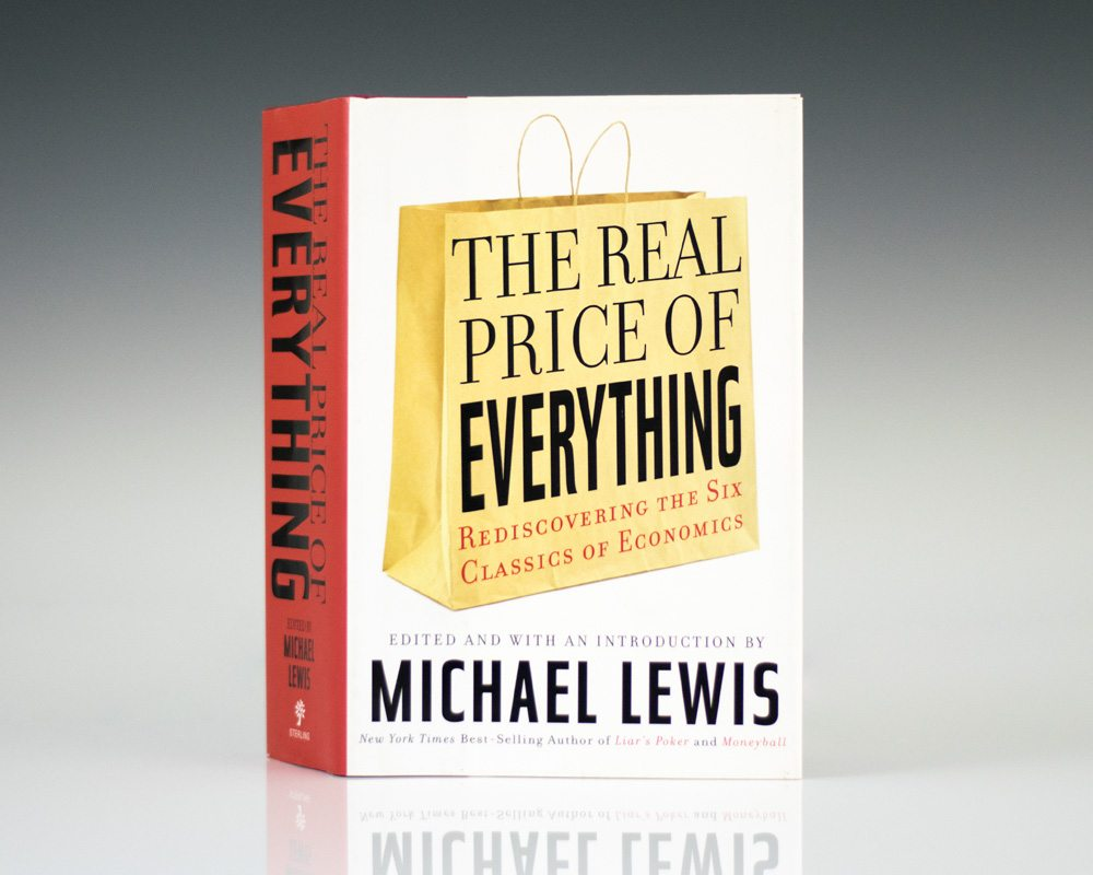 The Real Price of Everything: Rediscovering the Six Classics of Economics.