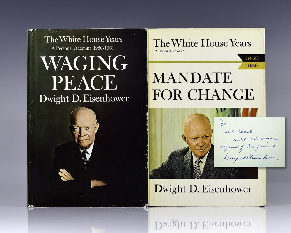 The White House Years: Mandate for Change 1953-1956 and The White House Years: Waging Peace 1956-1961.