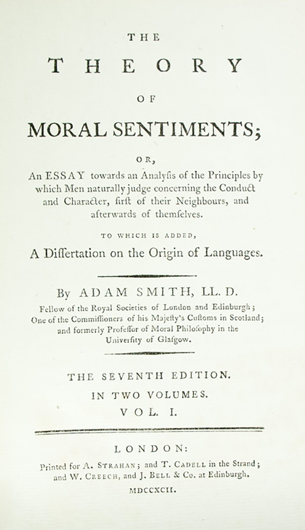 adam smith wealth of nations and the theory of moral sentiments the theory of moral sentiments and an inquiry into the nature and causes of the wealth