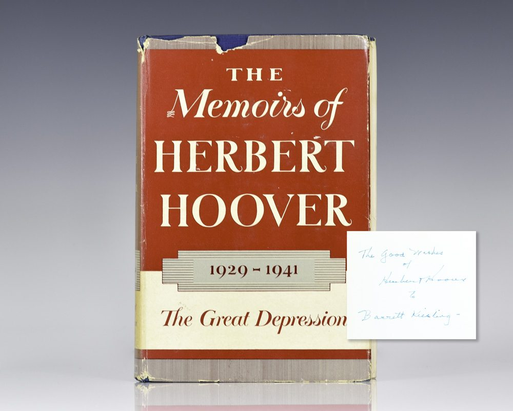 The Memoirs of Herbert Hoover: 1929-1941 The Great Depression.