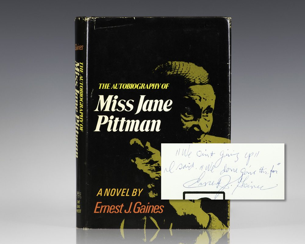 The Autobiography of Miss Jane Pittman.