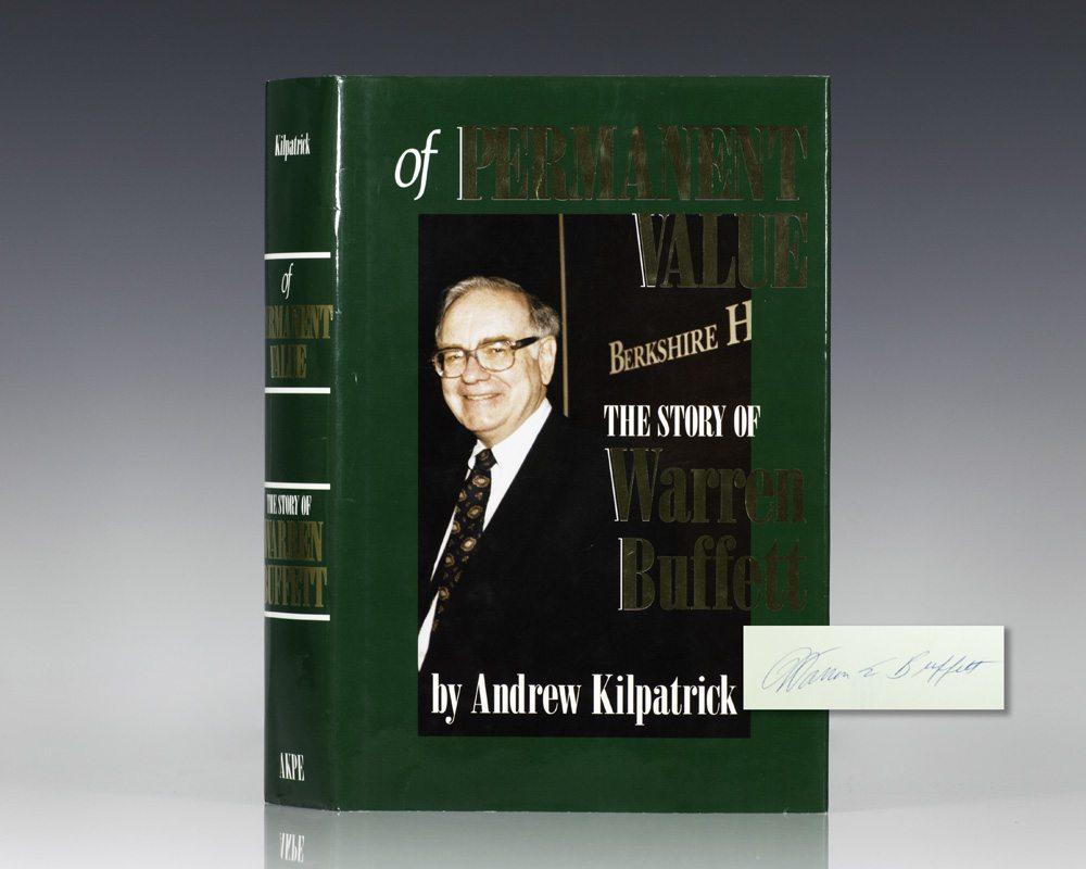 Of Permanent Value: The Story of Warren Buffett.