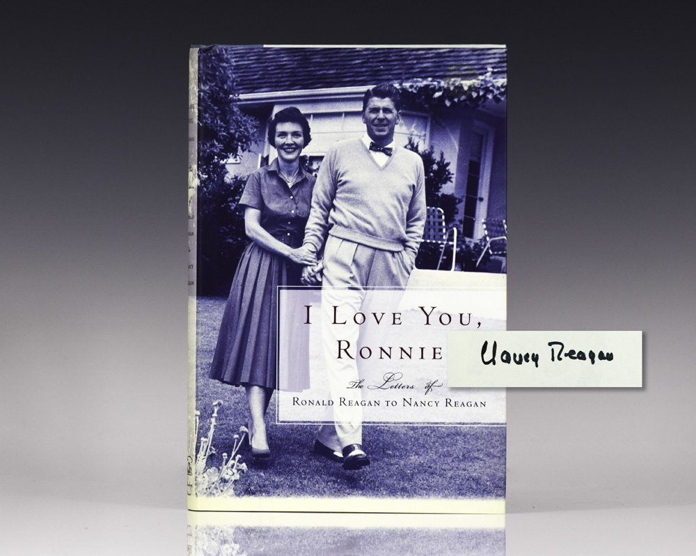 I Love You, Ronnie: The Letters of Ronald Reagan to Nancy Reagan.