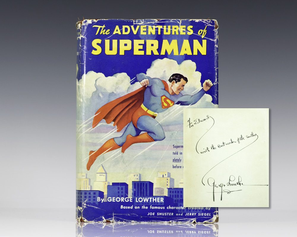 The Adventures of Superman. Based on the Cartoon Character Created by Jerry Siegel and Joe Shuster. Illustrations by Joe Shuster.
