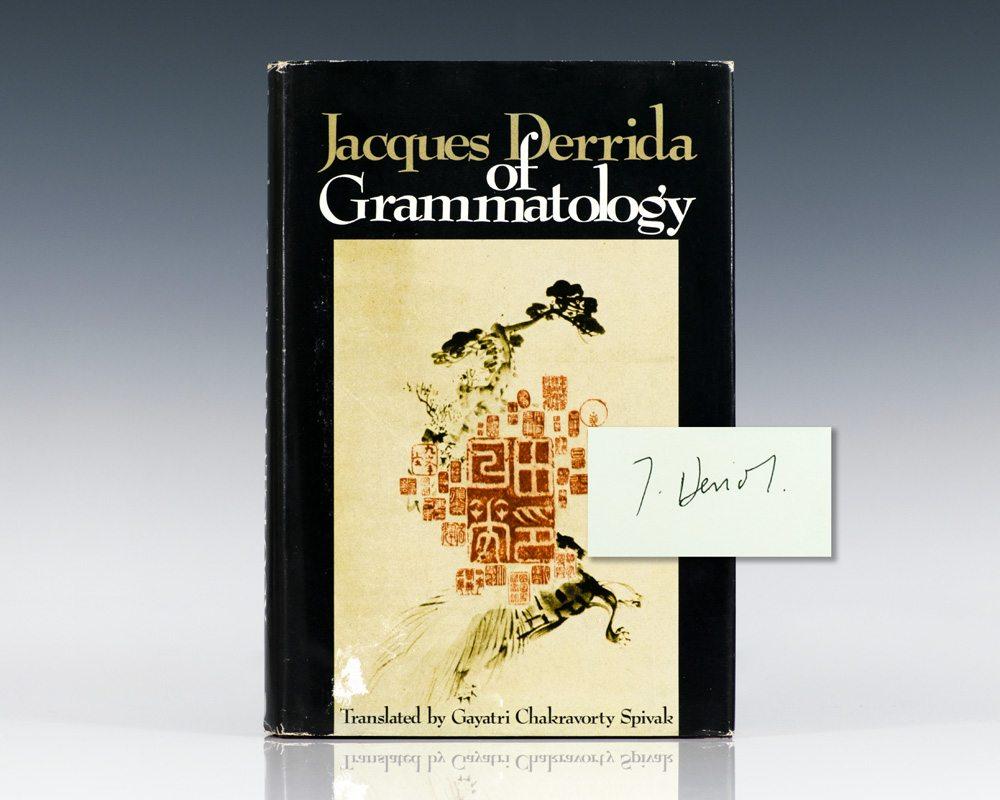 Of Grammatology.