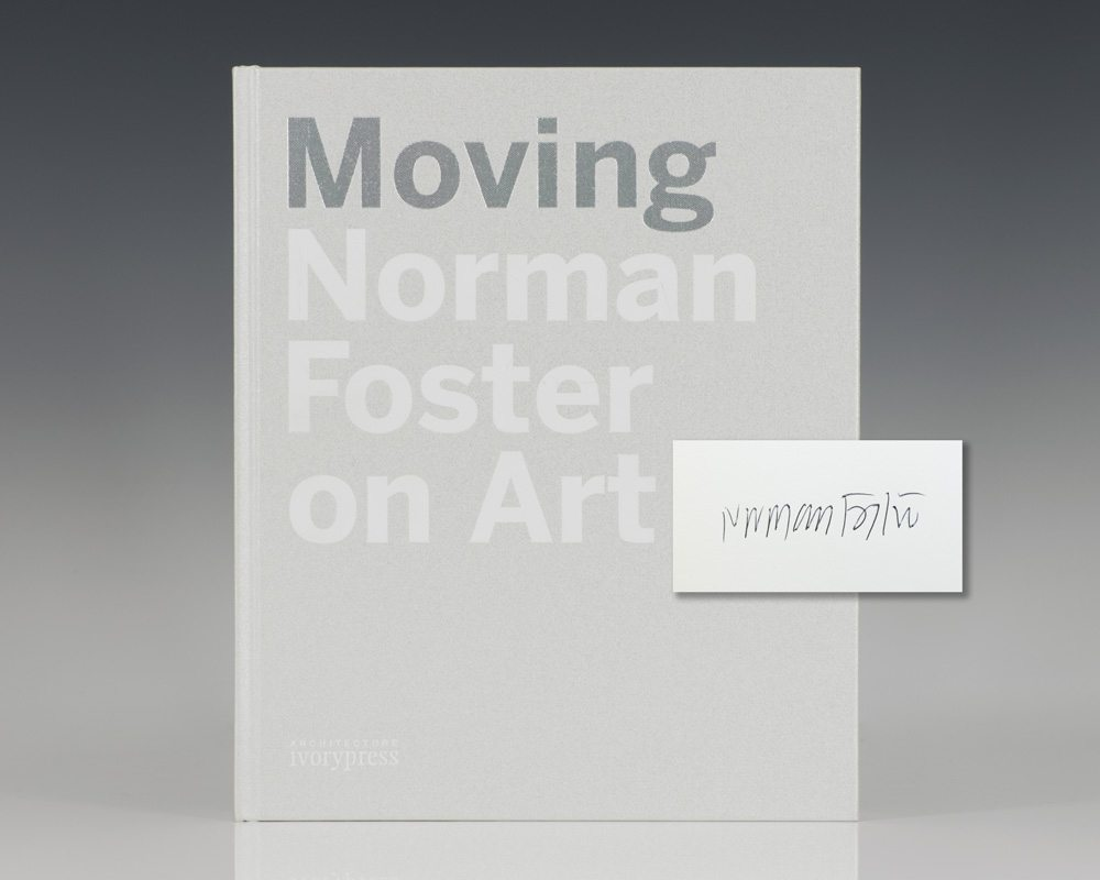Moving: Norman Foster On Art.