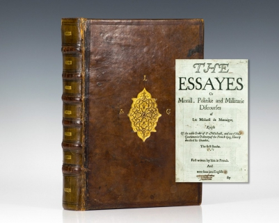 The Essayes or Morall, Politike, and Militarie Discourses of Lord Michael de Montaigne (Essays of Montaigne).