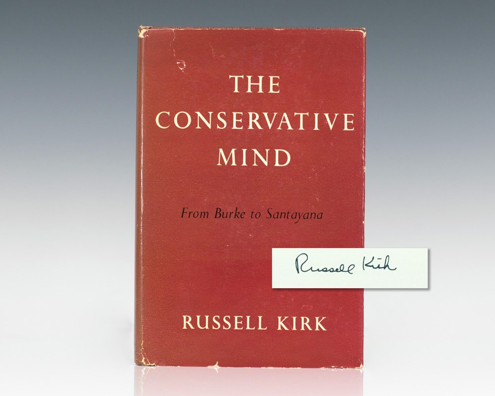 The Conservative Mind: From Burke to Eliot.