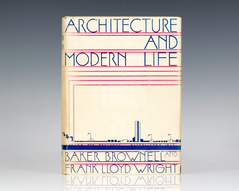 Architecture and Modern Life.