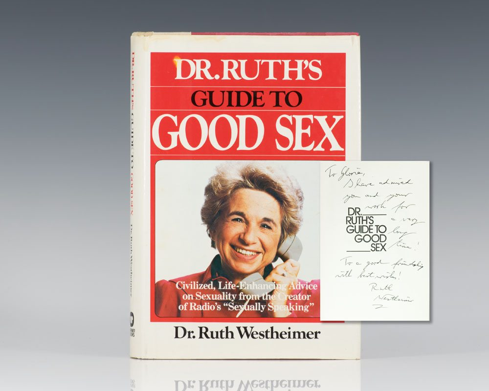 Dr. Ruth's Guide to Good Sex.