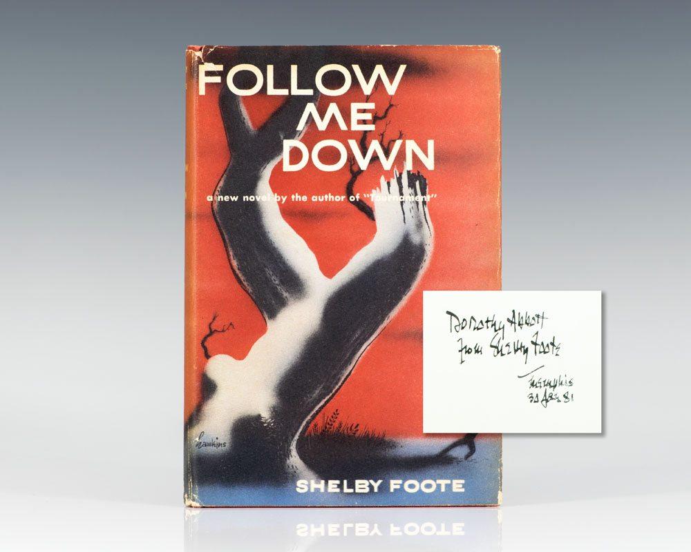Follow Me Down.