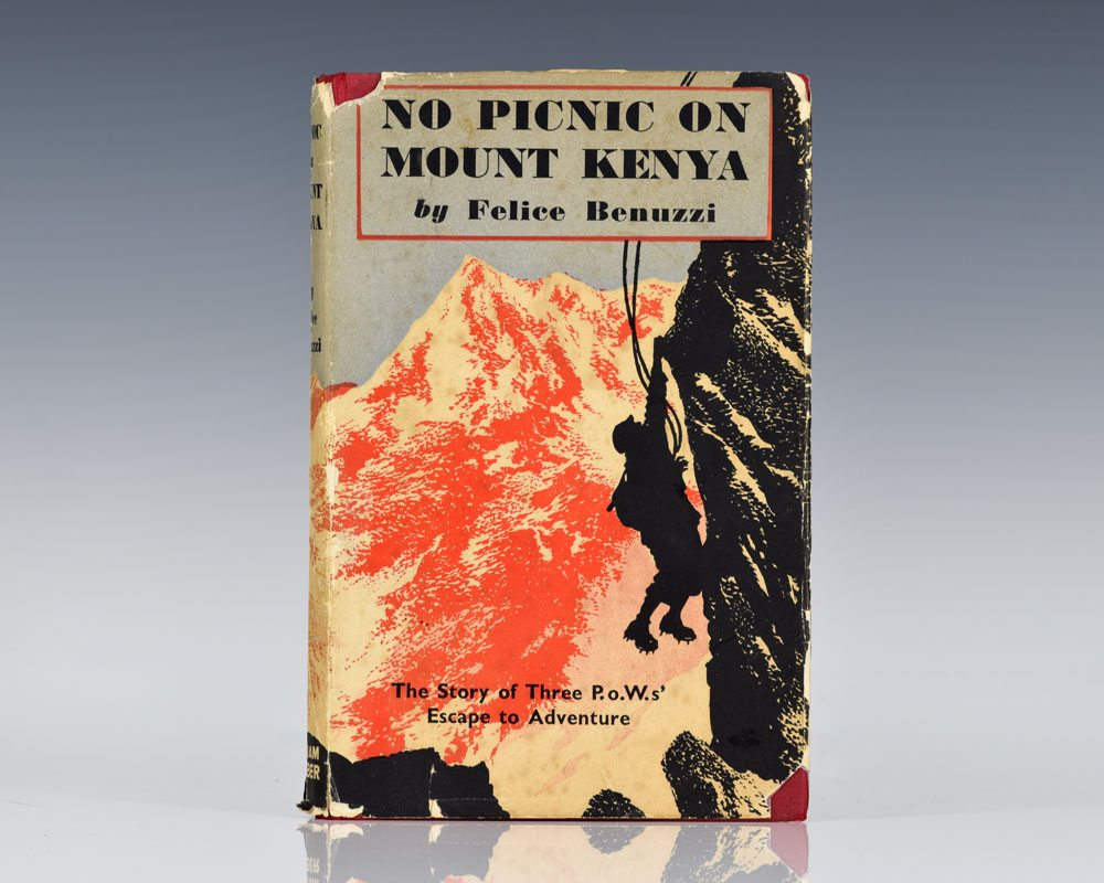 No Picnic on Mount Kenya: The Story of Three P.O.W.S Escape To Adventure.