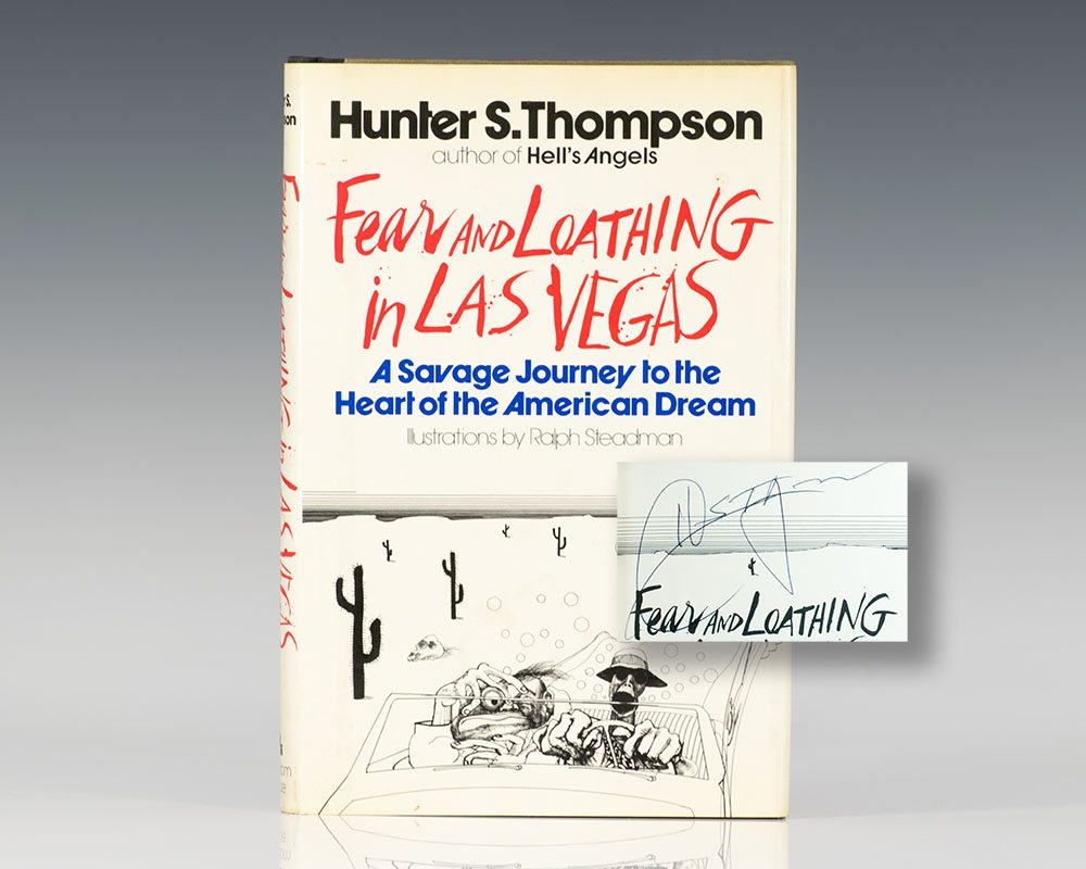 Fear and Loathing in Las Vegas: A Savage Journey to the Heart of the American Dream.