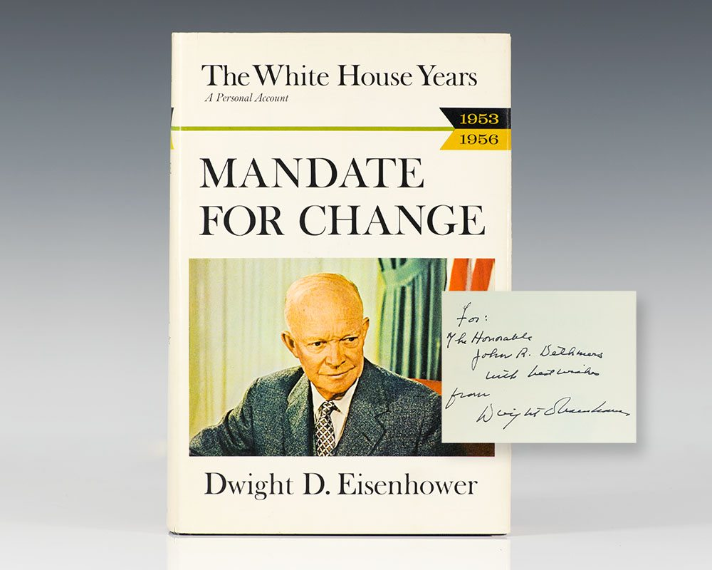The White House Years: Mandate for Change 1953-1956.