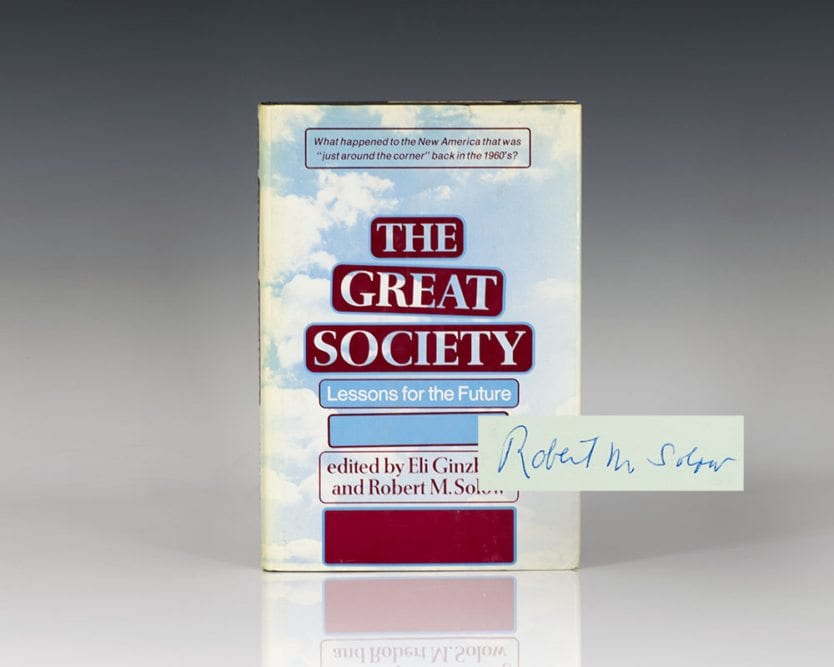 The Great Society: Lessons for the Future.