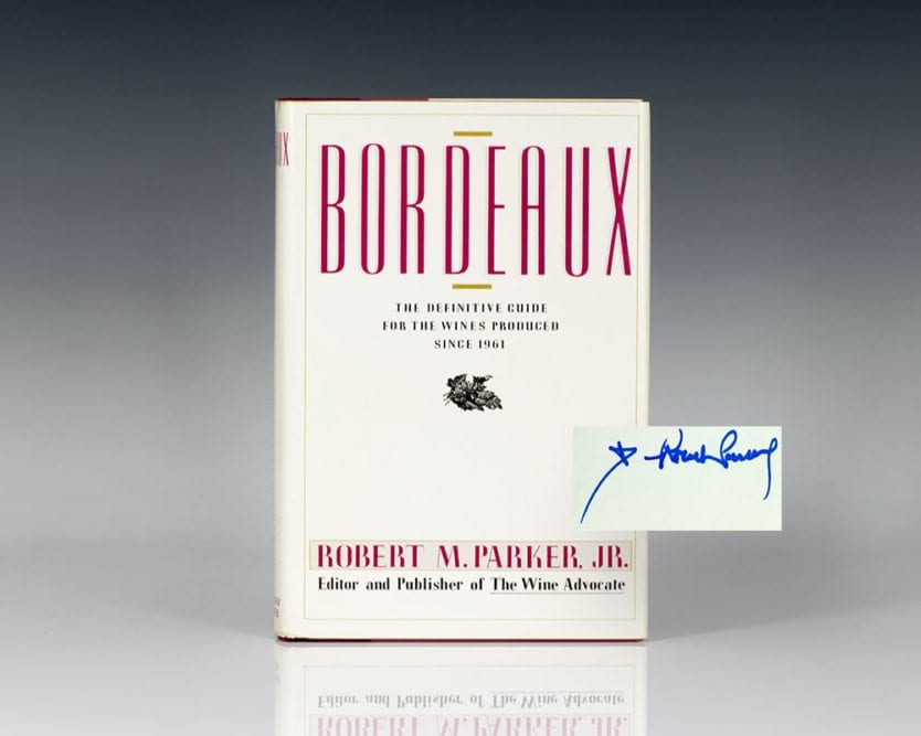 Bordeaux: The Definitive Guide for the Wines Produced Since 1961.