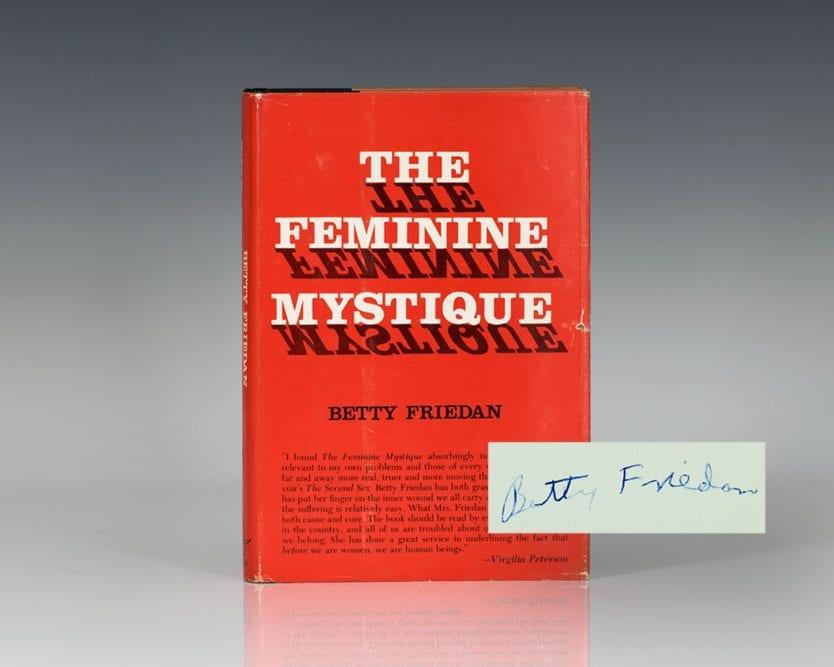 The Feminine Mystique.