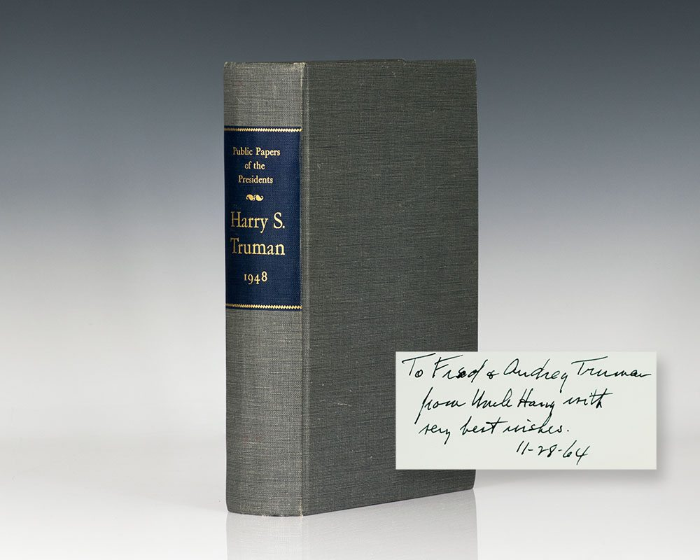 Public Papers of the Presidents: Harry S. Truman 1948: Containing the Public Messages, Speeches, and Statements of the Presidents; January 1 to December 31, 1948.