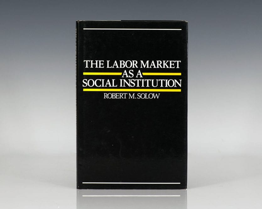 The Labor Market as a Social Institution.