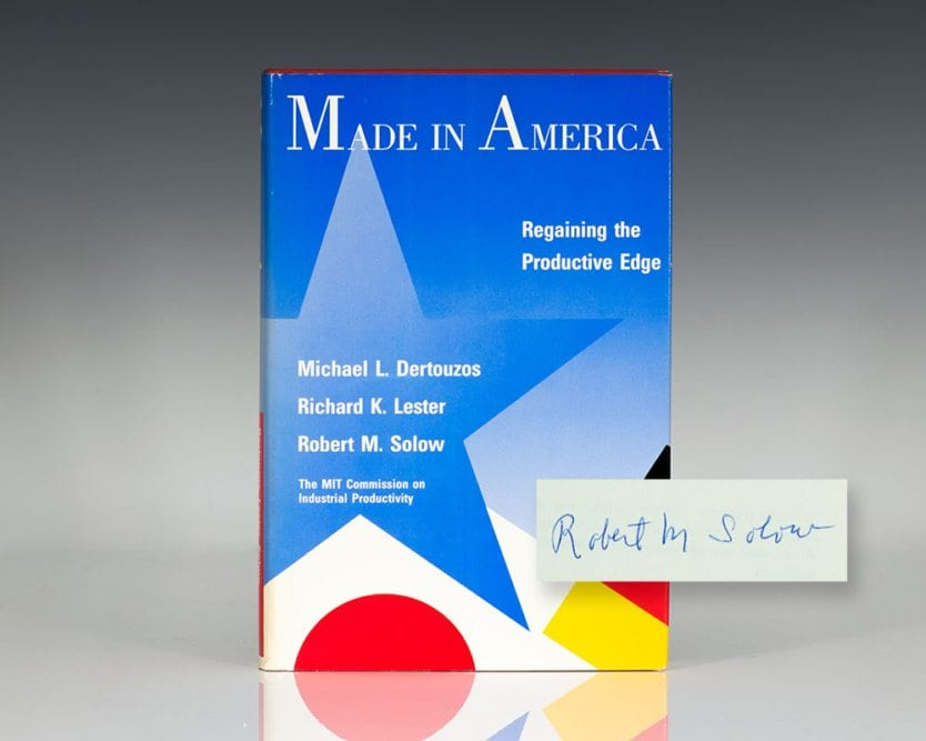 Made In America: Regaining the Productive Edge.