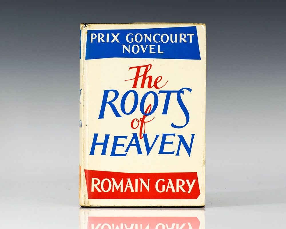 The Roots of Heaven.