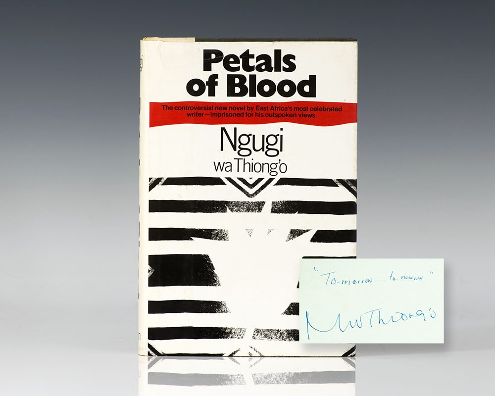 Petals of Blood.