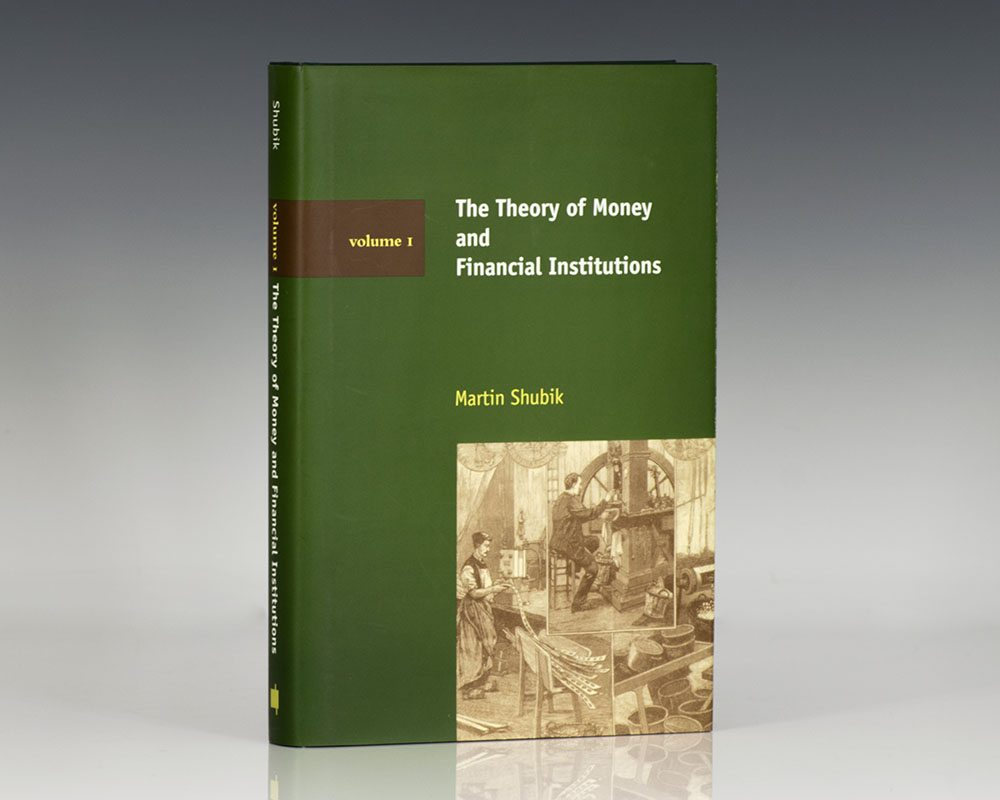 The Theory of Money and Financial Institutions.