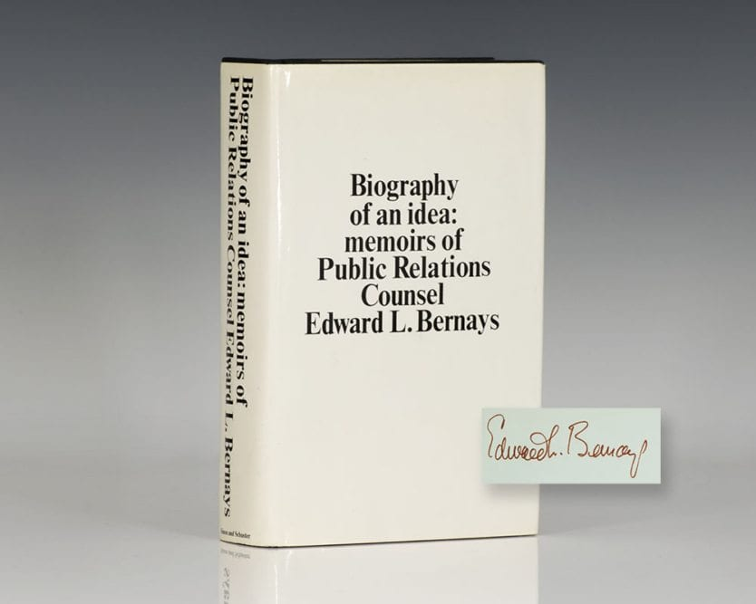 Biography of an Idea: Memoirs of Public Relations Counsel Edward L. Bernays.