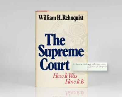 The Supreme Court: How It Was How It Is.
