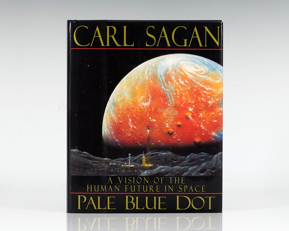 Pale Blue Dot: A Vision of the Human Future in Space.