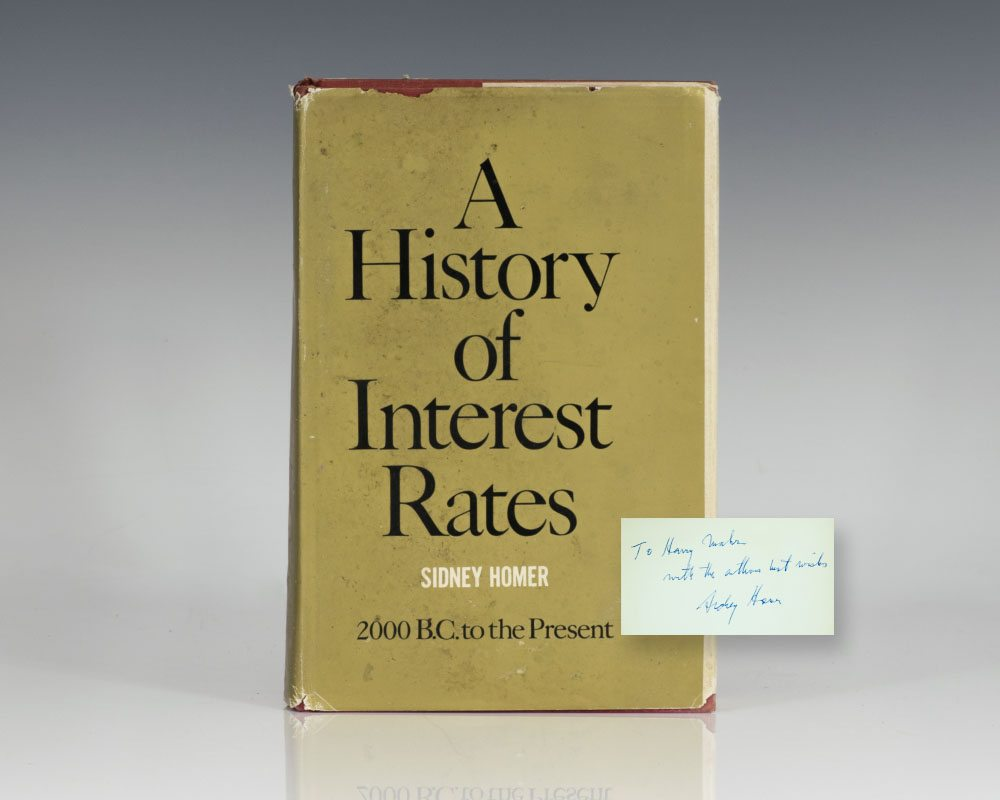 A History of Interest Rates: 2000 B.C. to the Present.