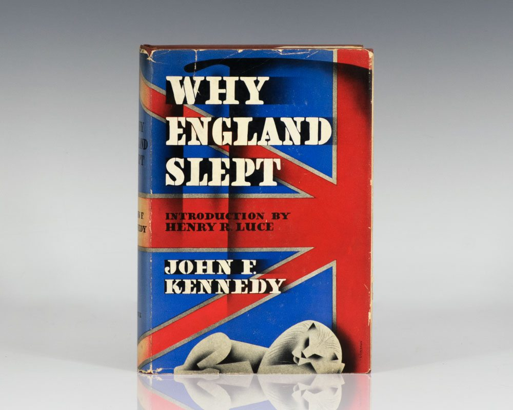 jfk thesis why england slept July 1940: jfk's thesis is published, under the title why england slept summer 1941: jfk enters the us armed forces july 1940: jfk's thesis is published, under the title why england slept summer 1941: jfk.
